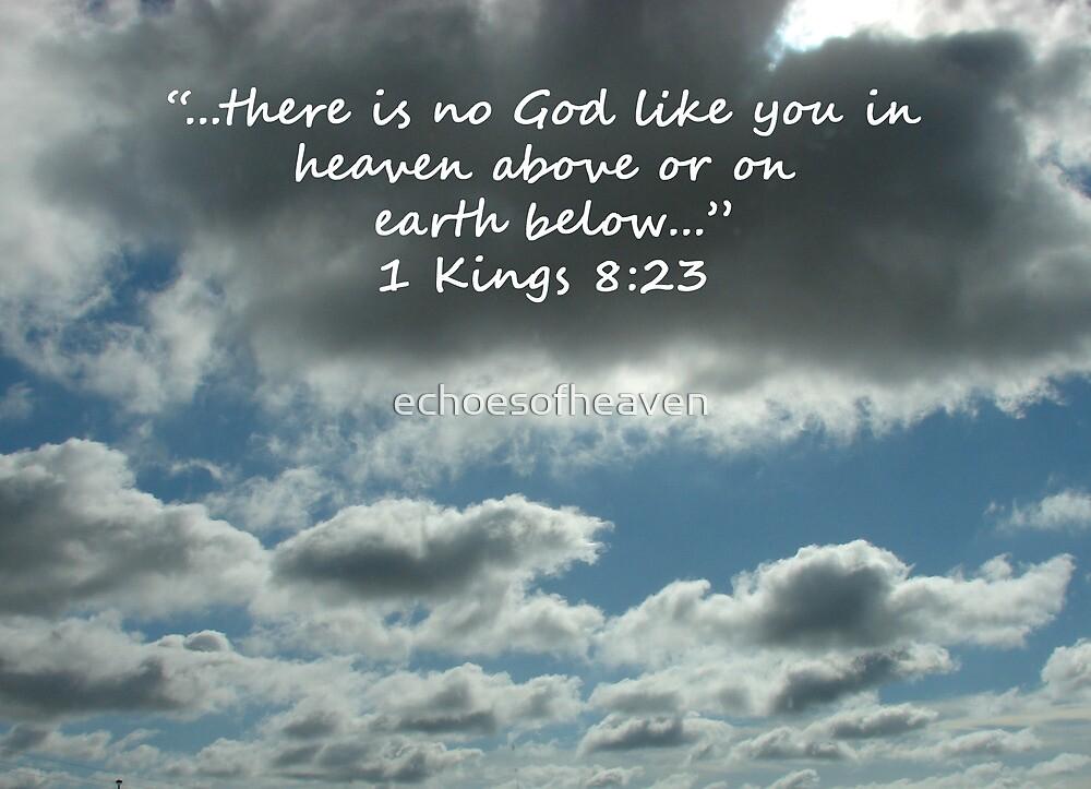 """""""1 Kings 8:23""""  by Carter L. Shepard by echoesofheaven"""