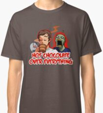 Hot Chocolate Over Everything Classic T-Shirt