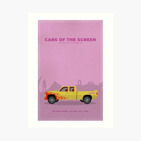 Cars of The Screen - The Pussy Wagon, Kill Bill: Vol. 1, 2003 Art Print