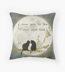 Love you to the moon and back Throw Pillow