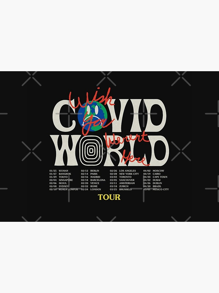 Travis Scott Astroworld Parody Covid World Tour Graphic Design wish you were here world tour cities by MonsieurArtiste