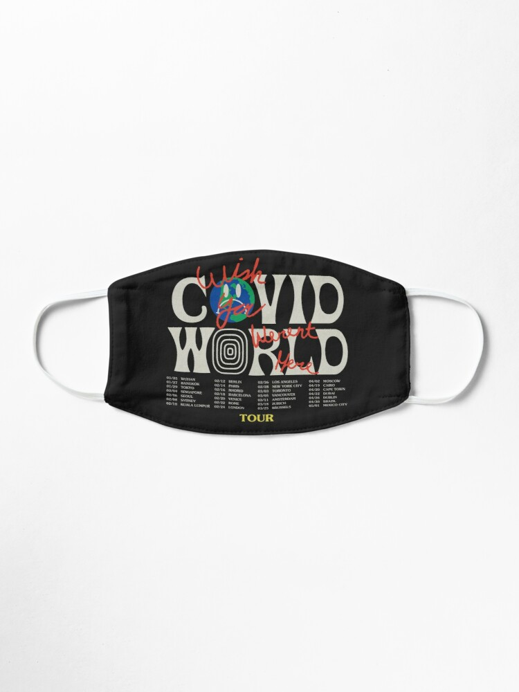 Alternate view of Travis Scott Astroworld Parody Covid World Tour Graphic Design wish you were here world tour cities Mask