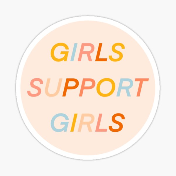 GIRLS SUPPORT GIRLS  Sticker