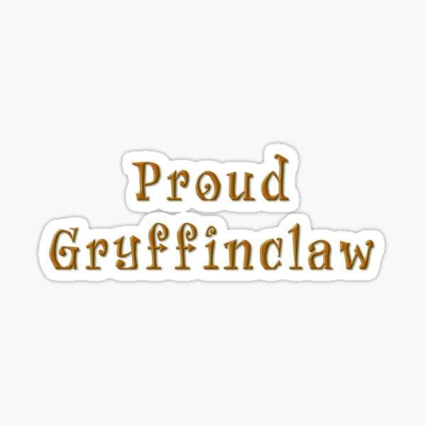 Proud Gryffinclaw Sticker