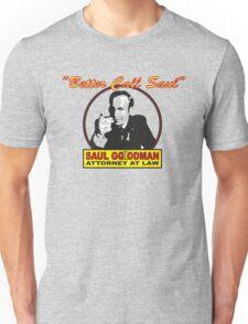 Better Call Saul!! Unisex T-Shirt