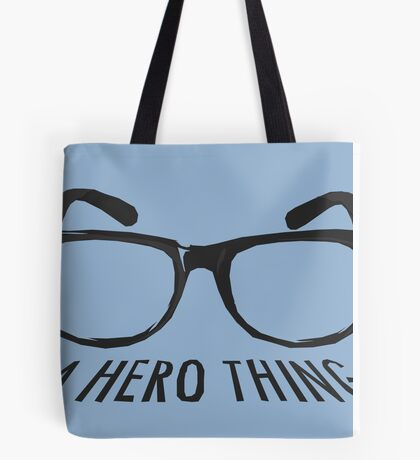 A super hero needs a disguise! Tote Bag