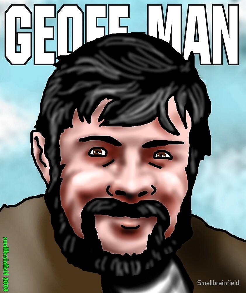 Geoff Keegan - Geoff Man by Smallbrainfield