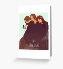 Girl Gang Greeting Card