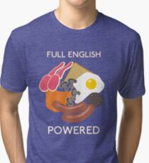 Full English Powered. Tri-blend T-Shirt