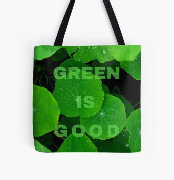 Green is Good #2 All Over Print Tote Bag