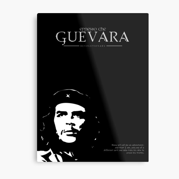 A Quote By Ernesto Che Guevara Metal Print