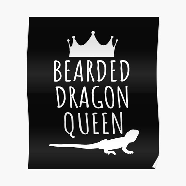 Bearded Dragon Queen Poster
