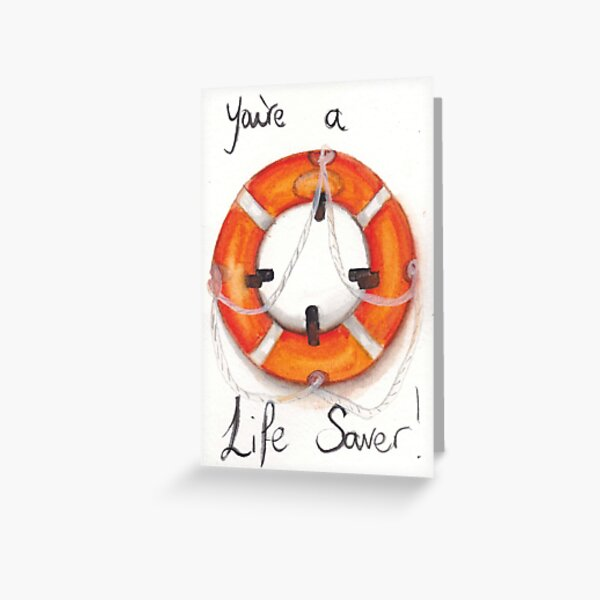 You're a Life Saver!  Greeting Card