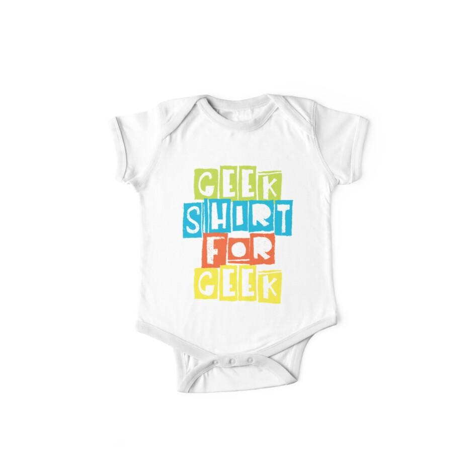 Geek Shirt For Geek by GeekShirtsHQ