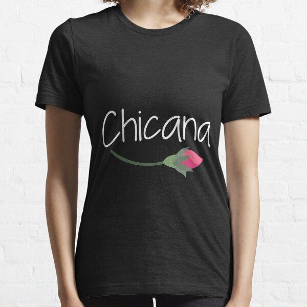 Chicana Essential T-Shirt