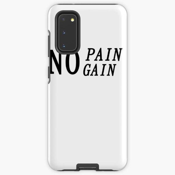 No pain No gain Samsung Galaxy Tough Case