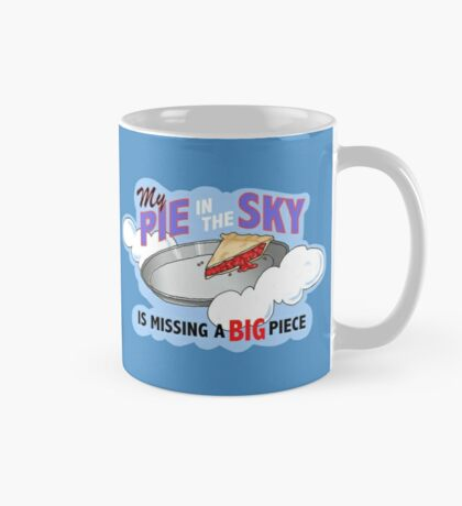 My Pie In The Sky MUG - Duck Logic Comedy Mug