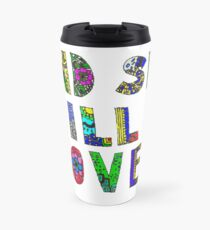 and she wil be loved Travel Mug