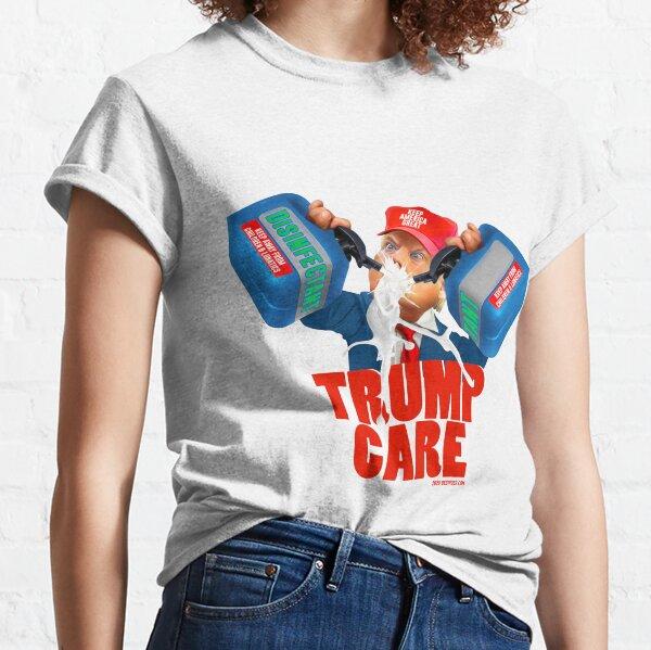 Trumpcare Classic T-Shirt