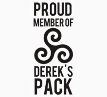 PROUD MEMBER OF DEREK'S PACK | Unisex T-Shirt
