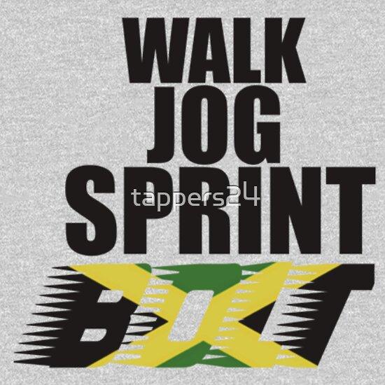TShirtGifter presents: Walk, Jog, Sprint, BOLT!