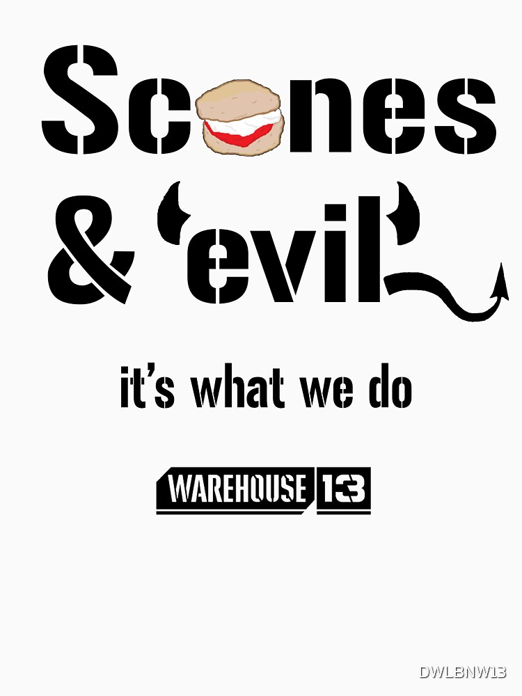 Scones & Evil by DWLBNW13