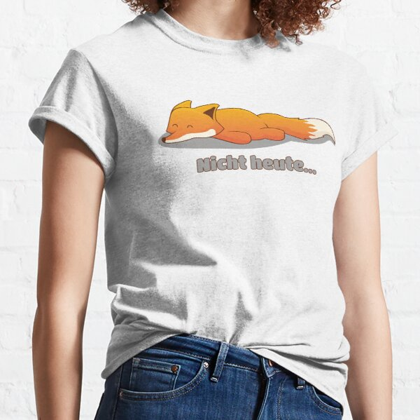 Nicht heute (Fuchs) - brainbubbles Classic T-Shirt