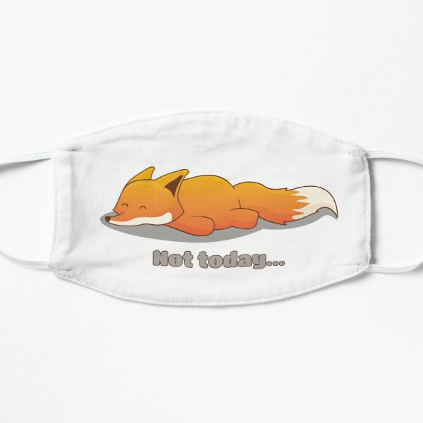 Not today (Fox) - brainbubbles Flache Maske
