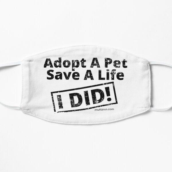 Adopt a Pet Save a Life (Black Text) Mask