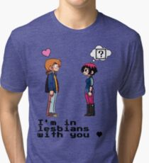 I'm in lesbians with you <3 Tri-blend T-Shirt