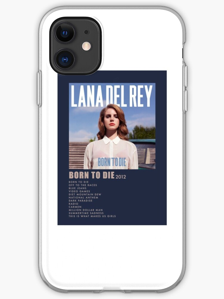 Lana Delray Born To Die Minimalist Cover Iphone Case Cover By Ayyycooldudeh Redbubble