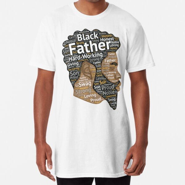 Black Father African American Words in Afro Hair Long T-Shirt
