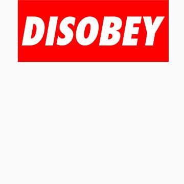 disobey (obey parody) by RhysK
