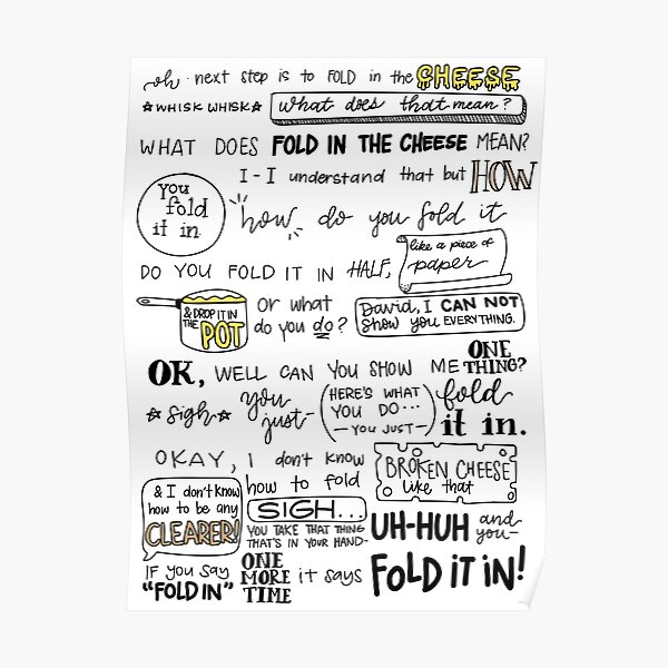 Fold in the Cheese Poster