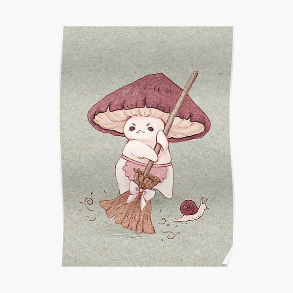 Angy mushroom does not like to clean  Poster