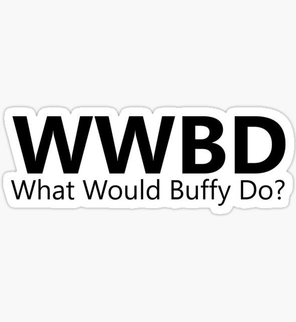 What Would Buffy Do? by lizzie081194