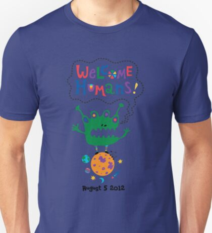 Welcome Humans T-Shirt