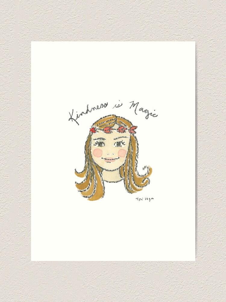 Alternate view of Kindness is Magic Art Print