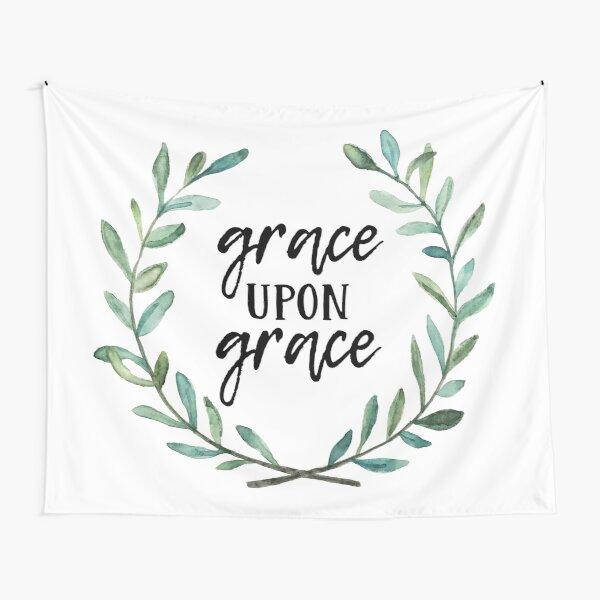 Grace Upon Grace Tapestry