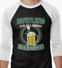 Drinking Beer & Scoring Bowling T-Shirt Men's Baseball ¾ T-Shirt