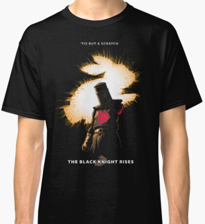 The Black Knight Rises (Text Version) Classic T-Shirt