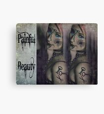 Painful Beauty Canvas Print