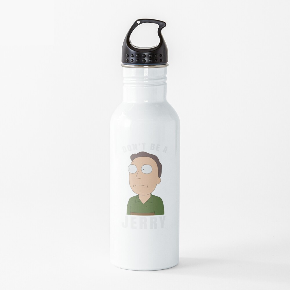 Don't be a jerry Water Bottle