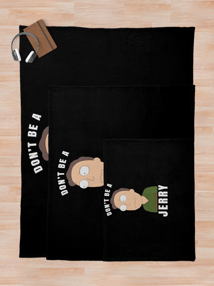 Alternate view of Don't be a jerry Throw Blanket