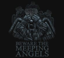 BEWARE THE MEEPING ANGELS - Design #2