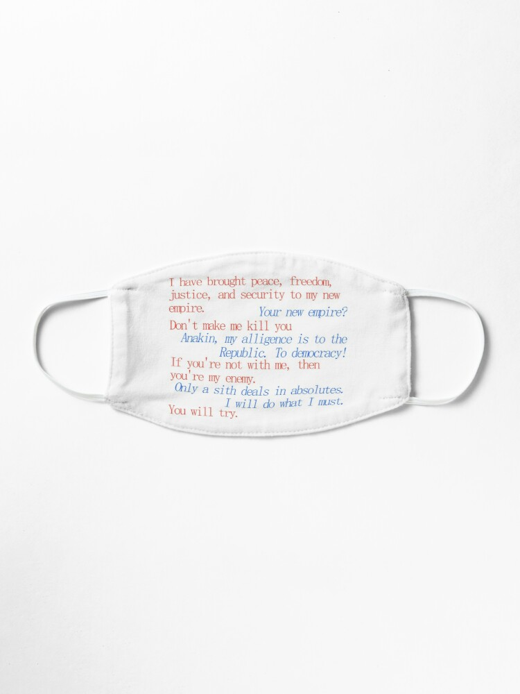 Revenge Of The Sith Obi Wan And Anakin Quote Mask By Melanieks42 Redbubble
