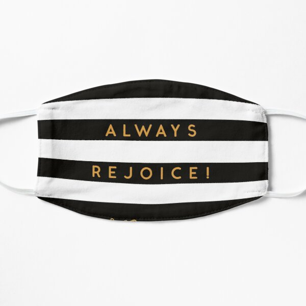 Always Rejoice - Black, White and Gold Small Mask