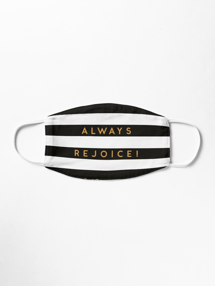 Alternate view of Always Rejoice - Black, White and Gold Mask