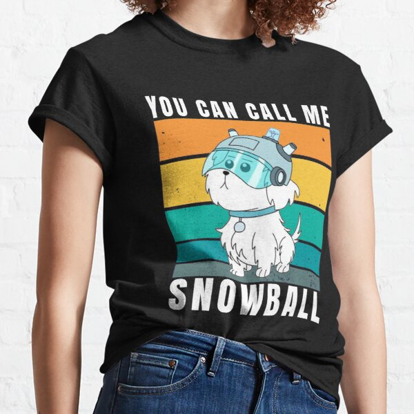 you can call me snowball Classic T-Shirt