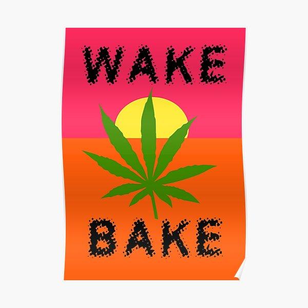 Wake & Bake Marijuana Poster